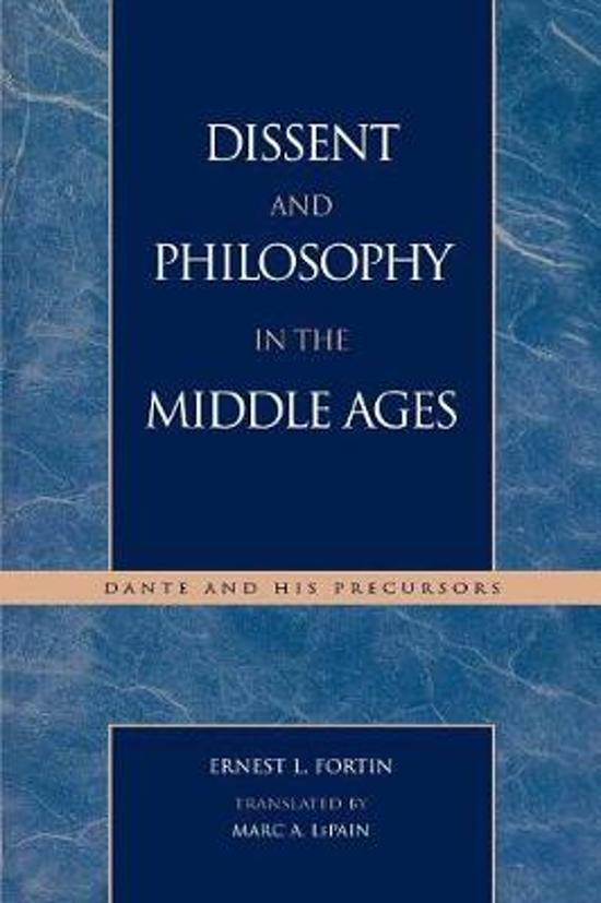 Bol Dissent And Philosophy In The Middle Ages Ernest L