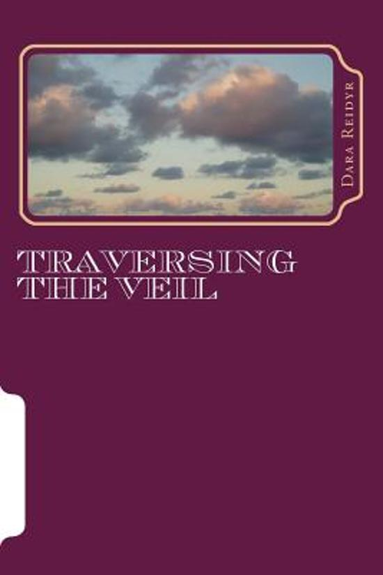 Traversing the Veil