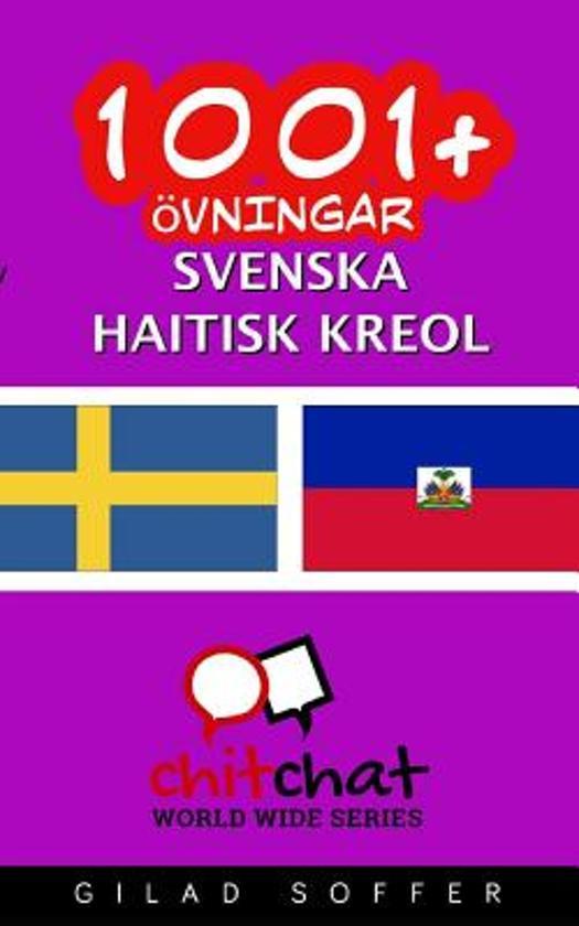 1001+ Ovningar Svenska - Haitisk Kreol