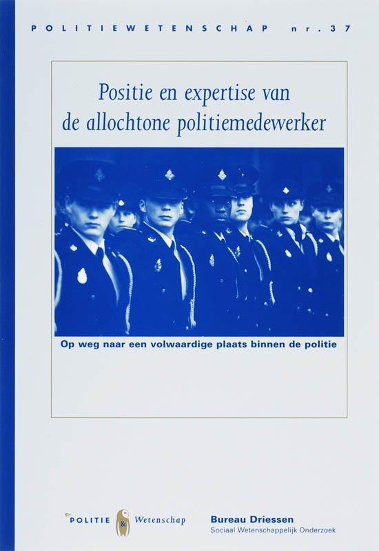 Politiewetenschap 37 - Positie en expertise van de allochtone politiemedewerker