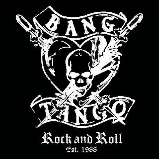 Bang Tango - Rock and Roll Est. 1988 [Best Of + Rarities] 2019 [LIMITED EDITION +7 bonus]