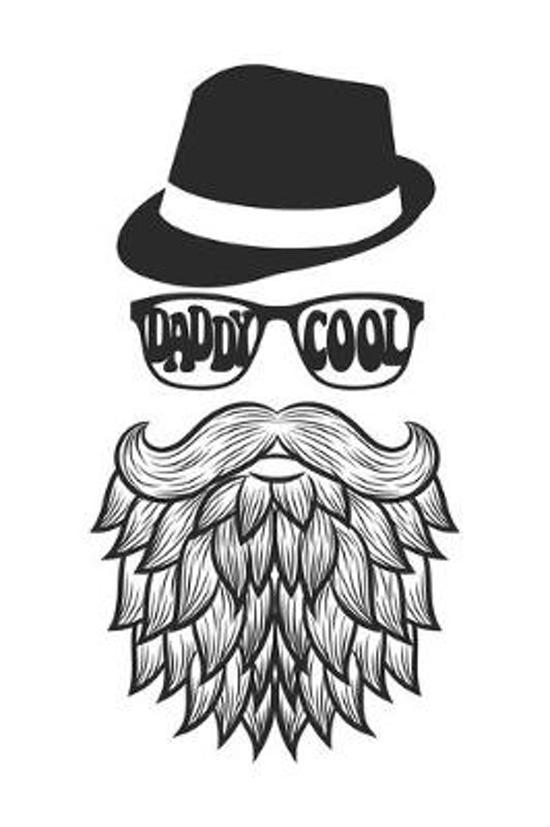 Daddy Cool: Father Notebook Blank Line Family Journal Lined with Lines 6x9 120 Pages Checklist Record Book Take Notes Daddy Dad Pl