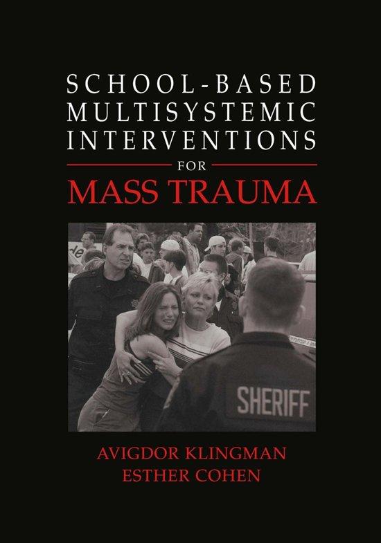 School-Based Multisystemic Interventions For Mass Trauma