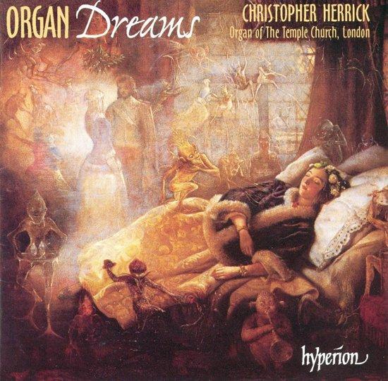 Organ Dreams / Christopher Herrick