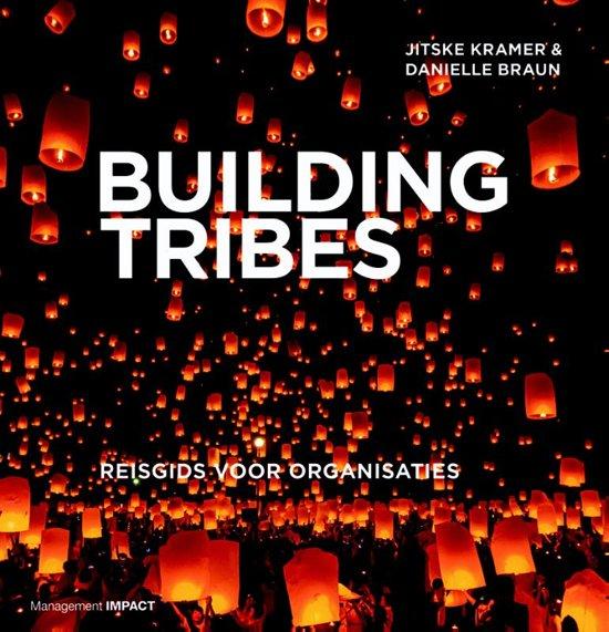 Boek cover Building Tribes van Jitske Kramer (Hardcover)