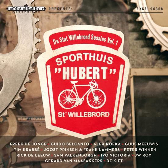 De Sint Willebrord Sessies Vol. 1: Sporthuis Hubert