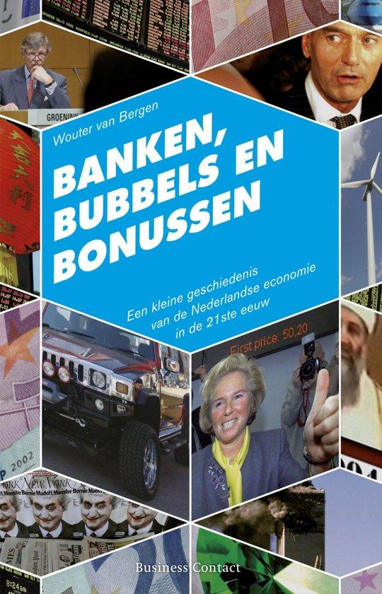 Boek cover Banken, bubbels en bonussen van Wouter van Bergen (Onbekend)