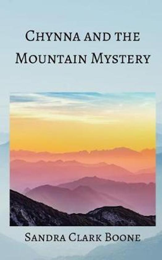 Chynna and the Mountain Mystery