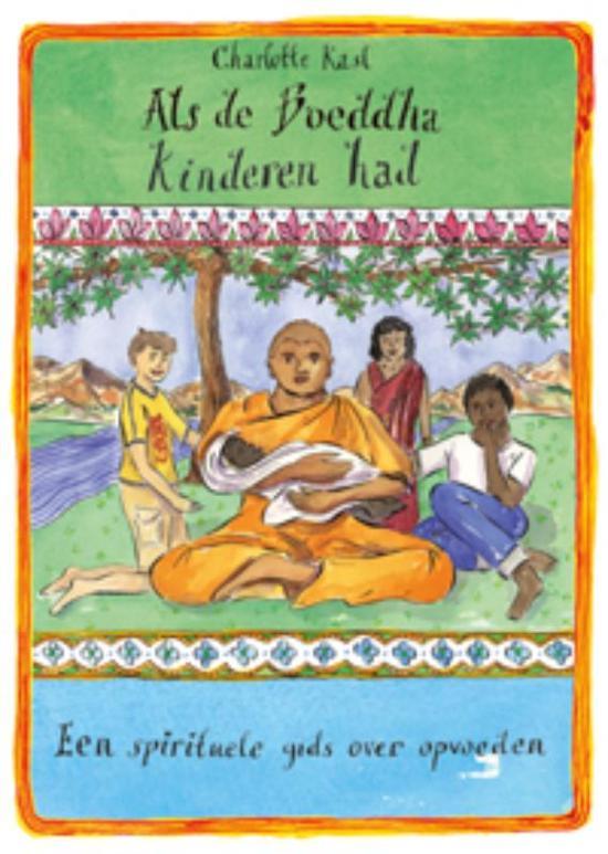 Als De Boeddha Kinderen Had