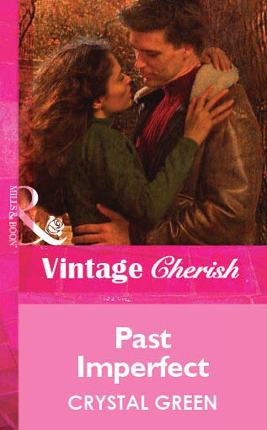 Past Imperfect (Mills & Boon Vintage Cherish)