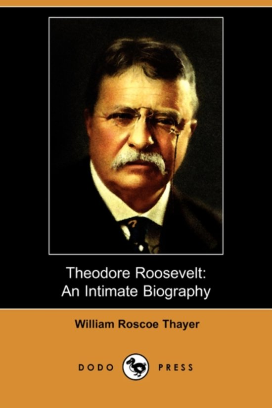 biography of theodore roosevelt essay