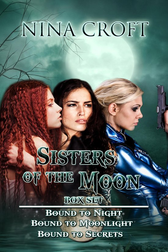 Bolcom Sisters Of The Moon Box Set Books 1 3 Ebook Nina