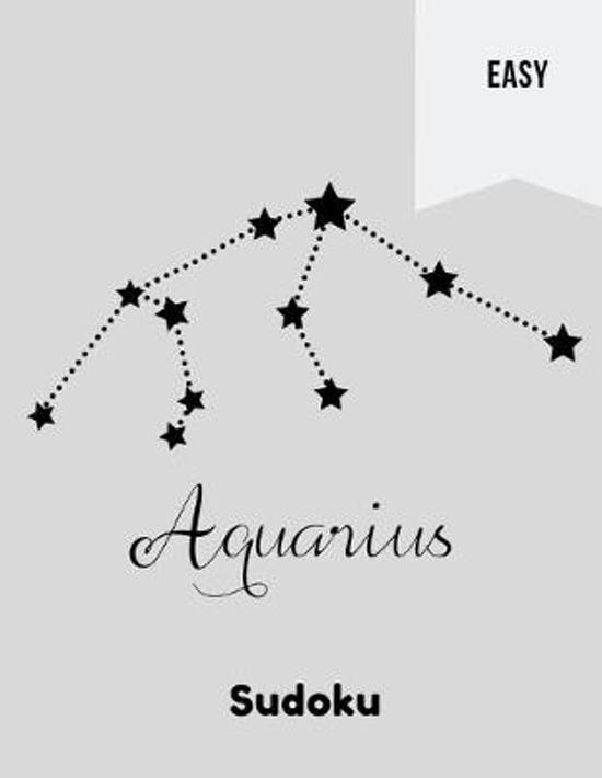 Aquarius Sudoku: 100 Easy Puzzles In Large Print Zodiac Themed