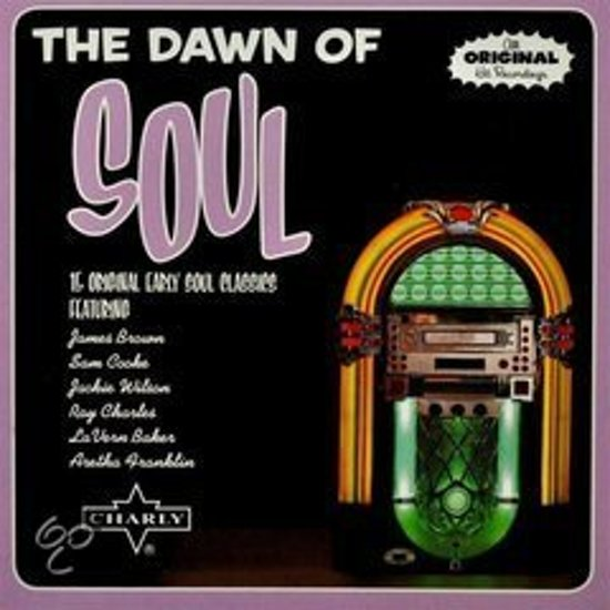 Dawn Of Soul - 15 Original Soul Cla