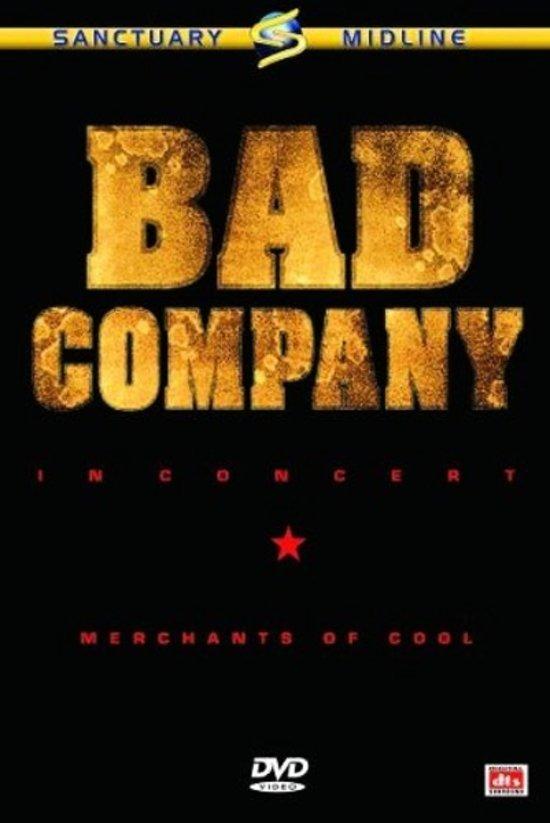 Bad Company - Merchants Of Cool