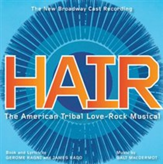 Hair - New  Broadway Cast