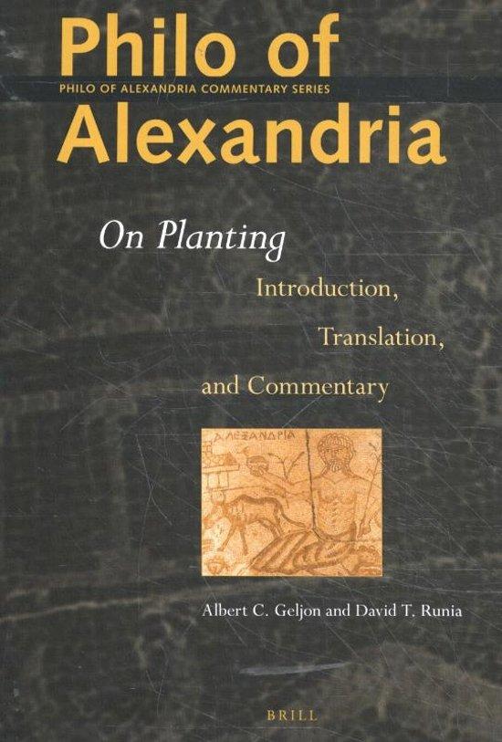 Philo of Alexandria Commentary Series 5 - Philo of Alexandria On Planting