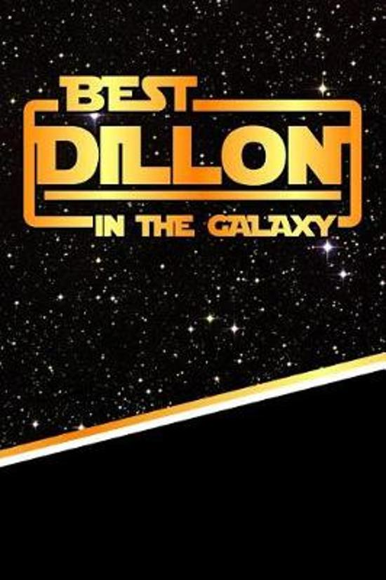 The Best Dillon in the Galaxy