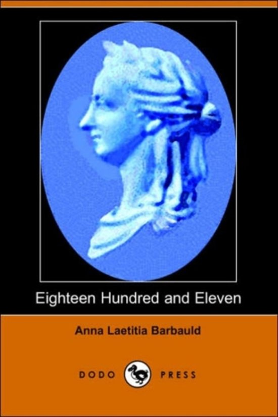a comparison of eighteen hundred and eleven by anna laetitia barbauld and the marriage of heaven and
