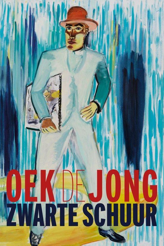 Boek cover Zwarte schuur van Oek de Jong (Hardcover)