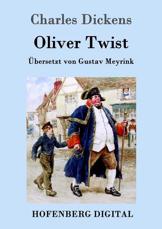 Oliver Twist oder Der Weg eines Fürsorgezöglings