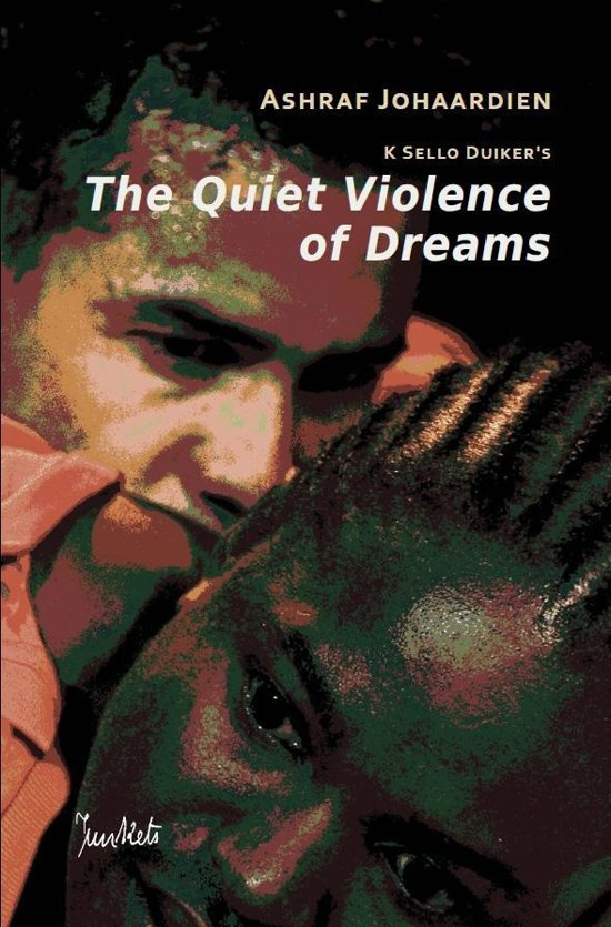 The Quiet Violence of Dreams (Adapted for the stage)