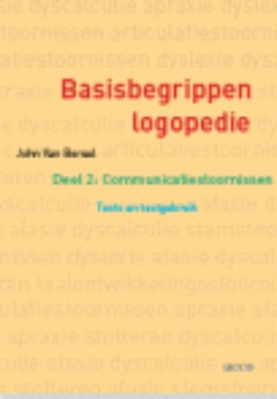 Basisbegrippen logopedie 2 Communicatiestoornissen: Tests en testgebruik