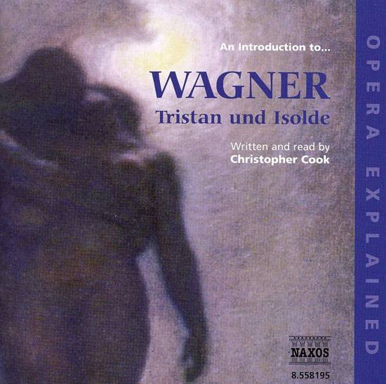 "An Introduction to Wagner's ""Tristan und Isolde"""