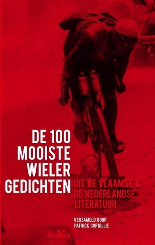 Boek cover De 100 mooiste wielergedichten van Patrick Cornillie