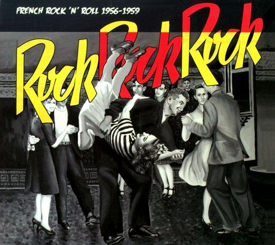 Rock Rock Rock: French R'N'R 56-59