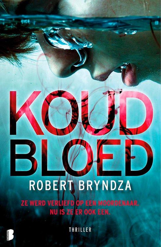 Boek cover Erika Foster 5 - Koud bloed van Robert Bryndza (Paperback)
