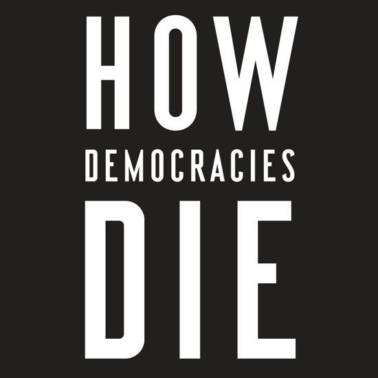 Boek cover How Democracies Die van Daniel Ziblatt (Onbekend)