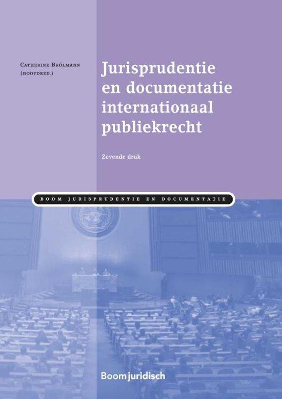 Boek cover Boom Jurisprudentie en documentatie - Jurisprudentie en documentatie Internationaal publiekrecht van  (Paperback)