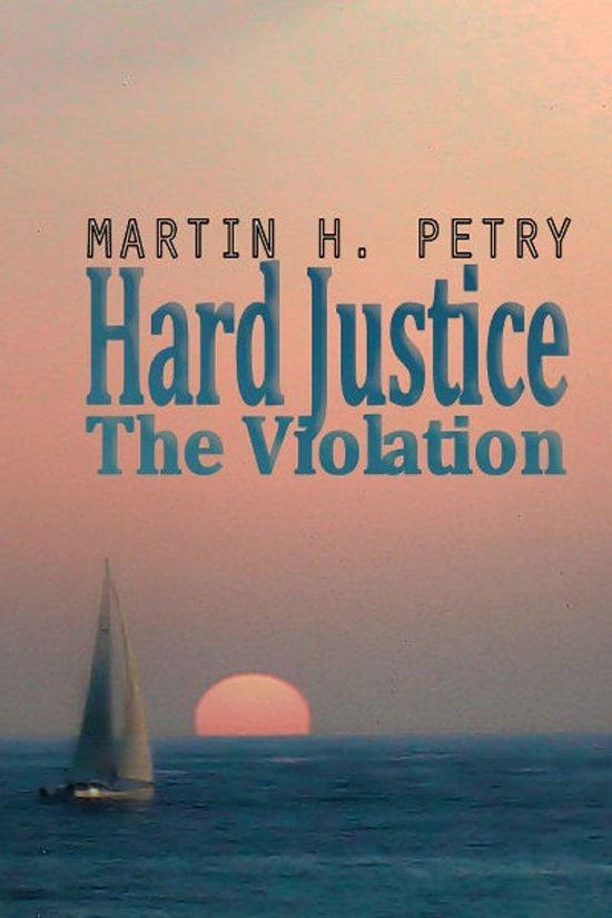 Hard Justice; The Violation