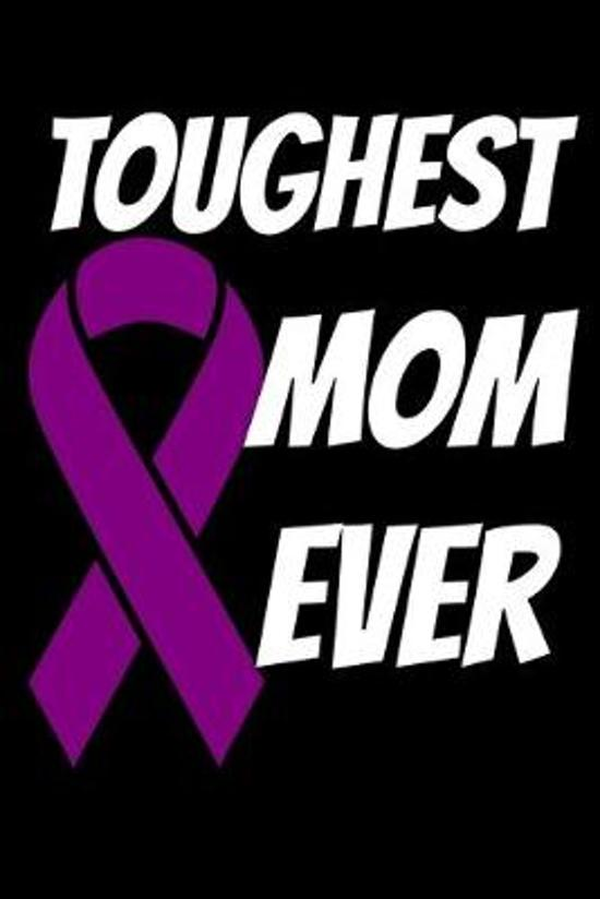 Toughest Mom Ever: Cystic Fibrosis Journal 6x9 120 Pages Blank Lined Paperback