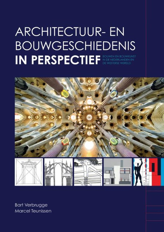 Architectuur- en bouwgeschiedenis in perspectief - Bart Verbrugge