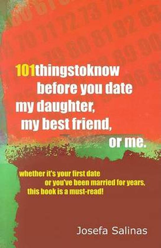 Bolcom 101 Things To Know Before You Date My Daughter My Best