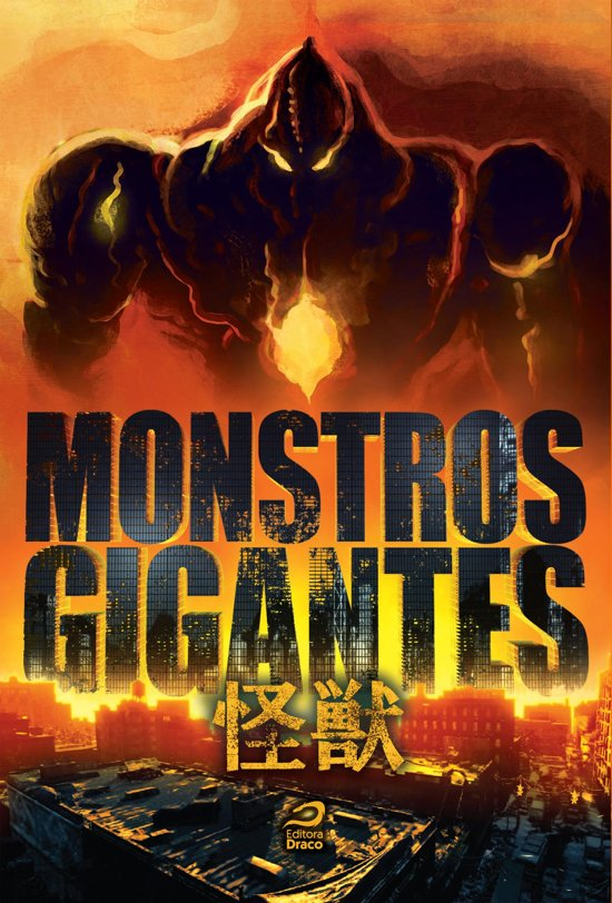 Monstros Gigantes - Kaiju
