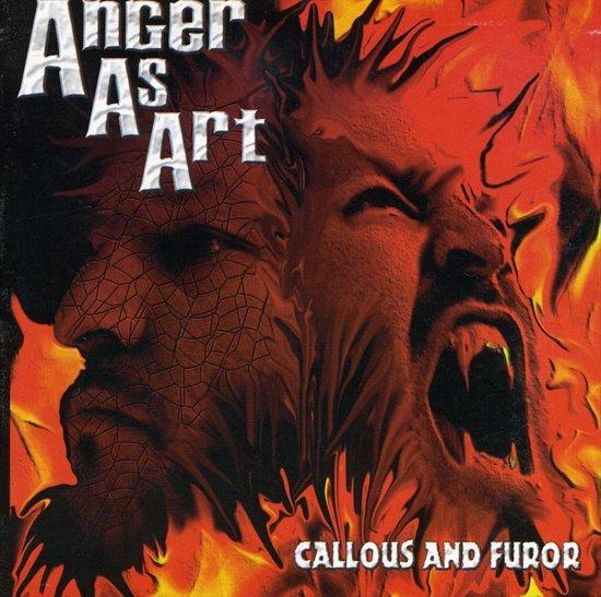 Callous And Furor