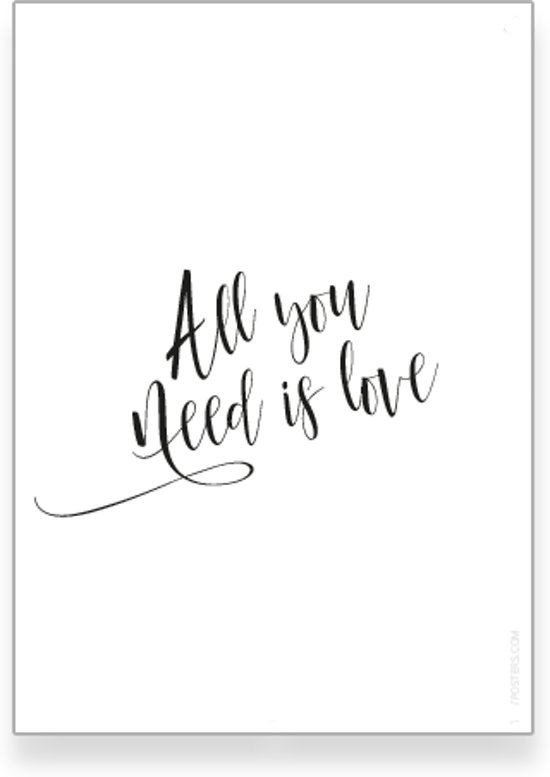 textposterscom all you need is love poster woonkamer slaapkamer muurdecoratie