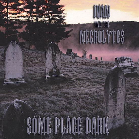 Some Place Dark