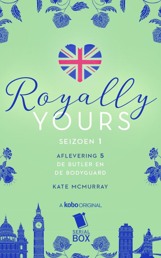 Royally Yours 5 - De butler en de bodyguard (Royally Yours Serie, Deel 5)