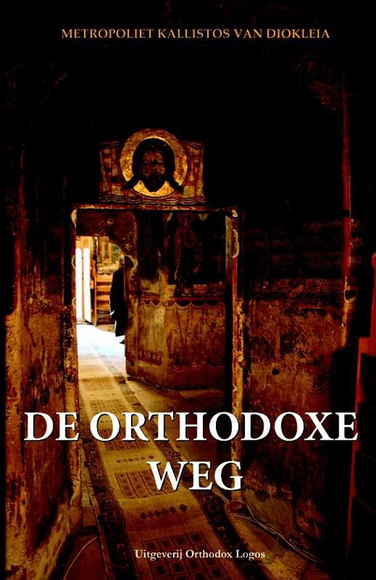 DE ORTHODOXE WEG