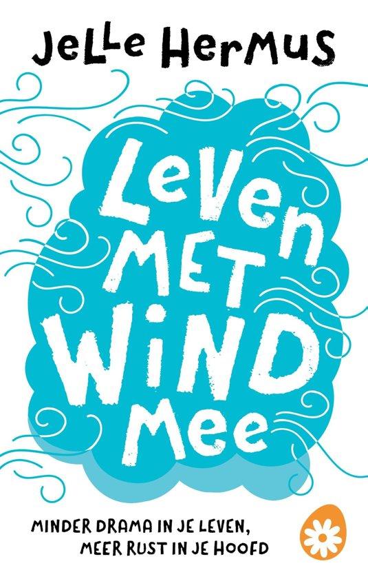 Boek cover Leven met wind mee van Jelle Hermus