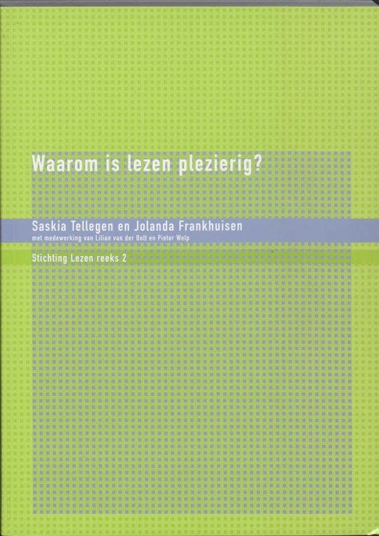 Publicatiereeks Stichting Lezen 2 - Waarom is lezen plezierig?