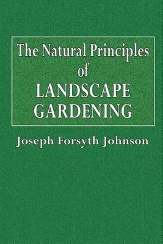 The Natural Principles of Landscape Gardening