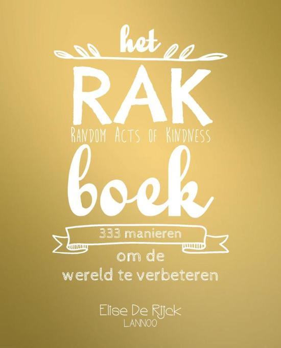 Boek cover Het RAK boek van Elise de Rijck (Paperback)