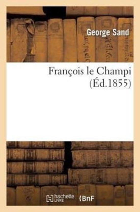 Fran�ois Le Champi