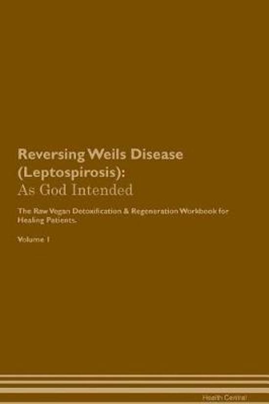 Reversing Weils Disease (Leptospirosis)