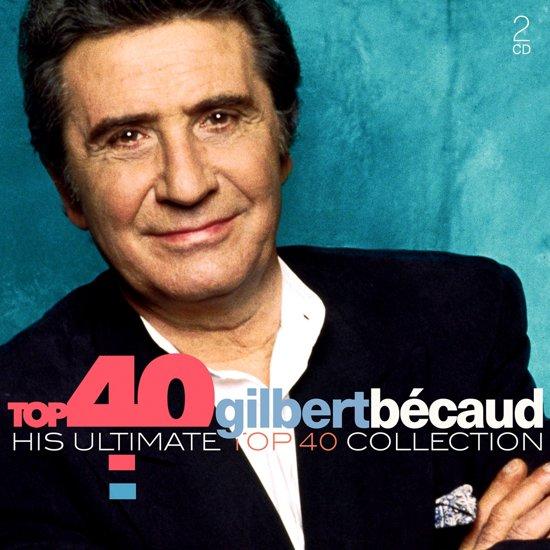 Top 40 - Gilbert Bécaud